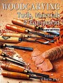 Woodcarving Tools, Material & Equipment, Vol. 1