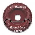 "2"" Typhoon Disc, Round Face, Coarse"
